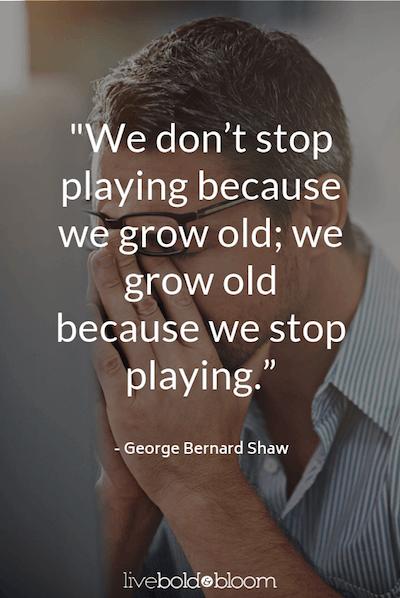 George Bernard Shaw quote having fun