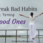 How To Break Bad Habits By Forming Good Ones