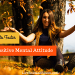 Positive Mental Attitude: 10 Mindsets For Happiness