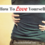 How To Love Yourself: 20 Ways To Cultivate Self-Worth