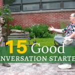 Good Conversation Starters