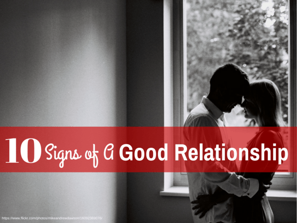 10 Signs of a Good Relationship