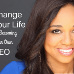 Change Your Life By Becoming Your Own CEO