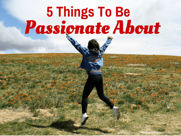 Things to be Passionate About