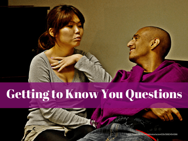 Getting to Know You Questions