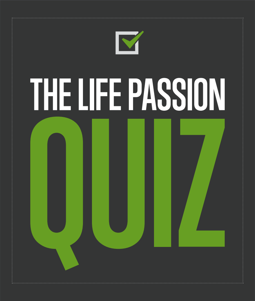 questions to help you your life passion 65279life 65279652796527965279passion65279652796527965279 quiz