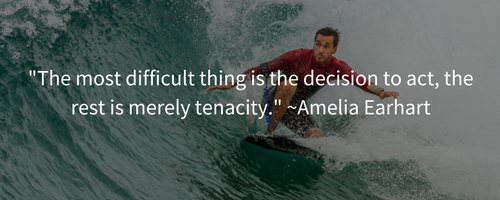 the-most-difficult-thing-is-the-decision-to-act-the-rest-is-merely-tenacity-amelia-earhart