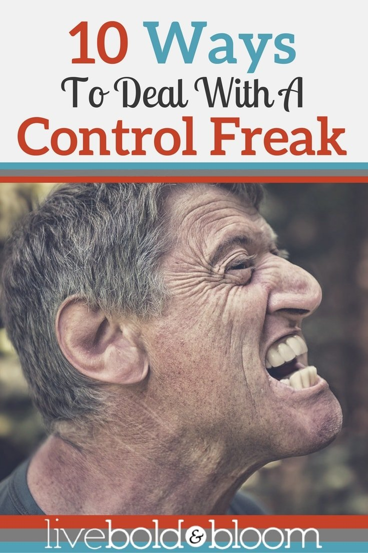 Is there a control freak in your life? Read these 10 ways to deal with a control freak.