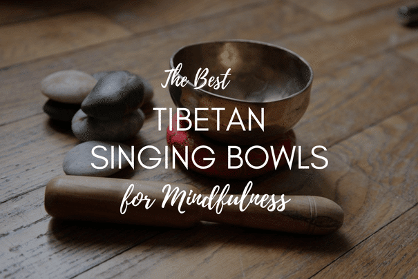 Best Tibetan Singing Bowls