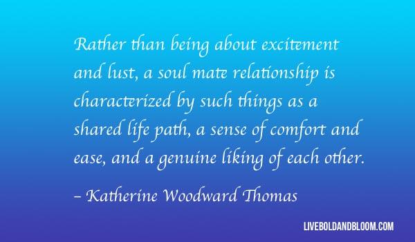 katherine woodward thomas soulmate quotes