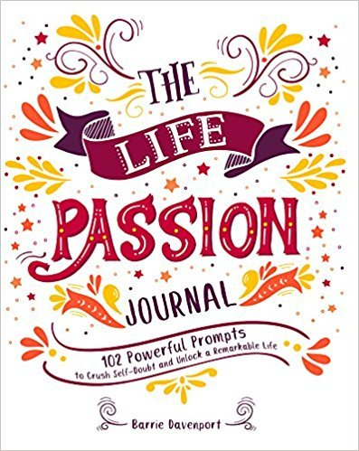 The Life Passion Journal
