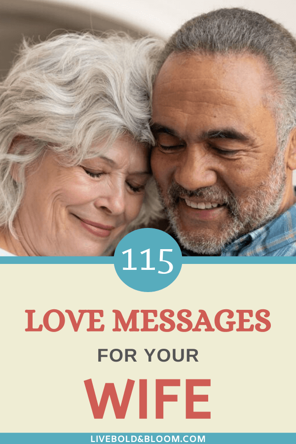 "Rather than just saying ""I love you,"" get creative and thoughtful by sharing some of these love messages for your wife to let her know how you feel."
