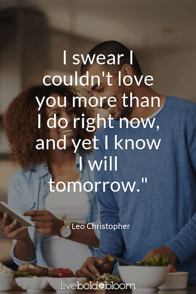 60 Love Quotes (I Love You Quotes To Express How You Feel)