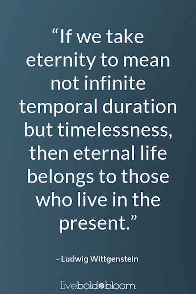 ludwig wittgenstein quote Live In The Moment Quotes
