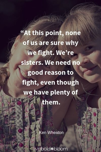 Ken Wheaton quote sister quotes