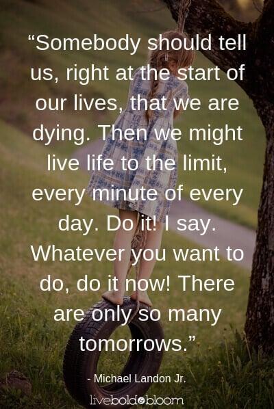 Michael landon quote life is short quotes