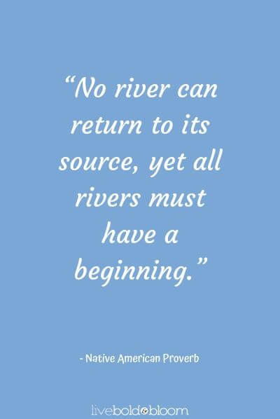 Native American Proverb quotes about new beginnings