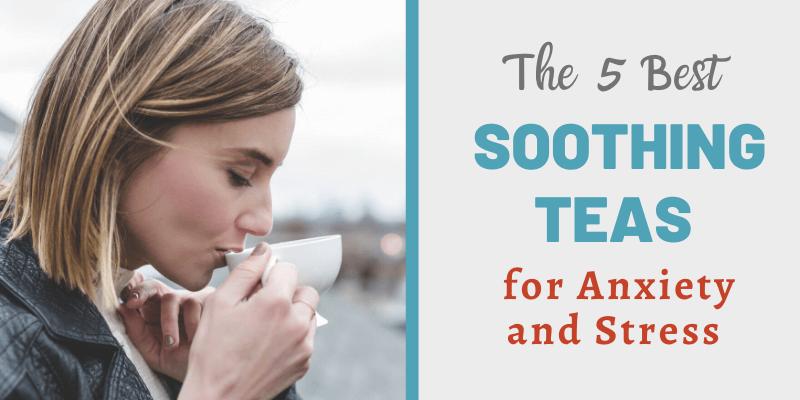 woman drinking tea, best tea for anxiet