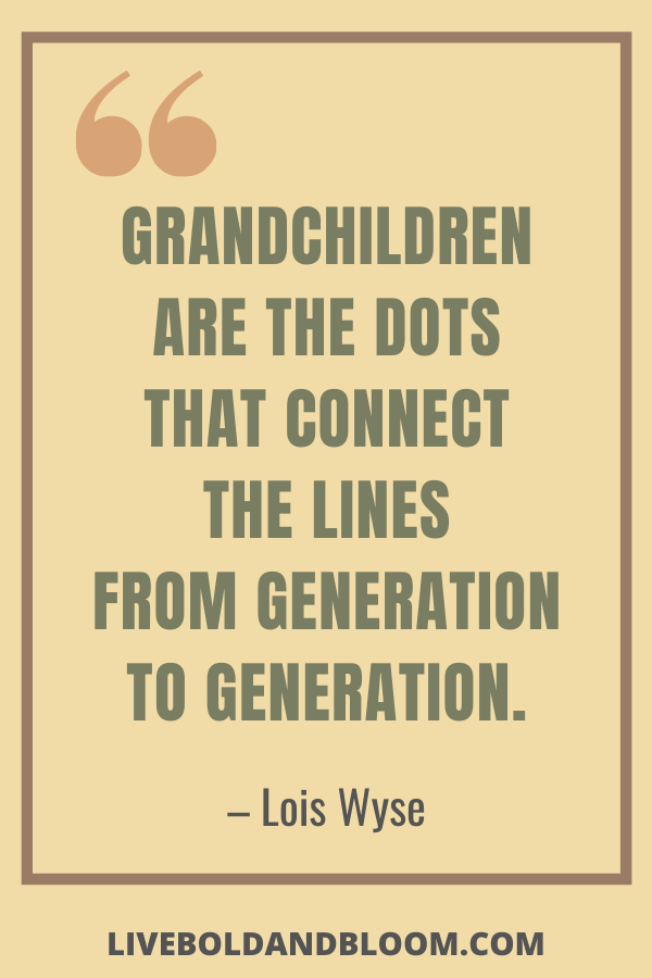 Grandchildren Quotes by Lois Wyse