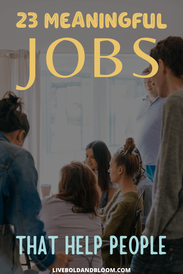 Jobs that help people allow you to create a legacy that prioritizes serving others. Check out this list of jobs that cement your legacy of helping people.