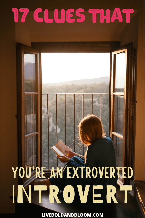 Are you confused about your personality type and how social you might be? Discover these 17 proven signs that you are an extroverted introvert.