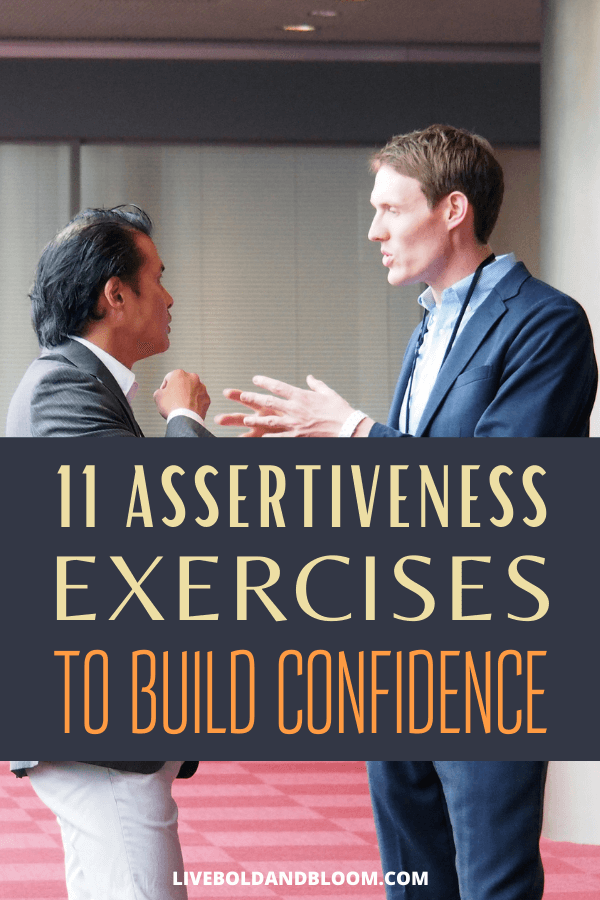 Being assertive helps in the development of various aspects of yourself such as confidence. Check this post of assertiveness exercises to build confidence.