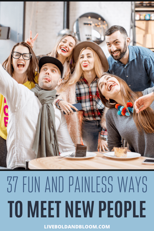 Need the best ideas on how to meet new people? Learn these 30 effortless ways to make new friends in your local area and online.