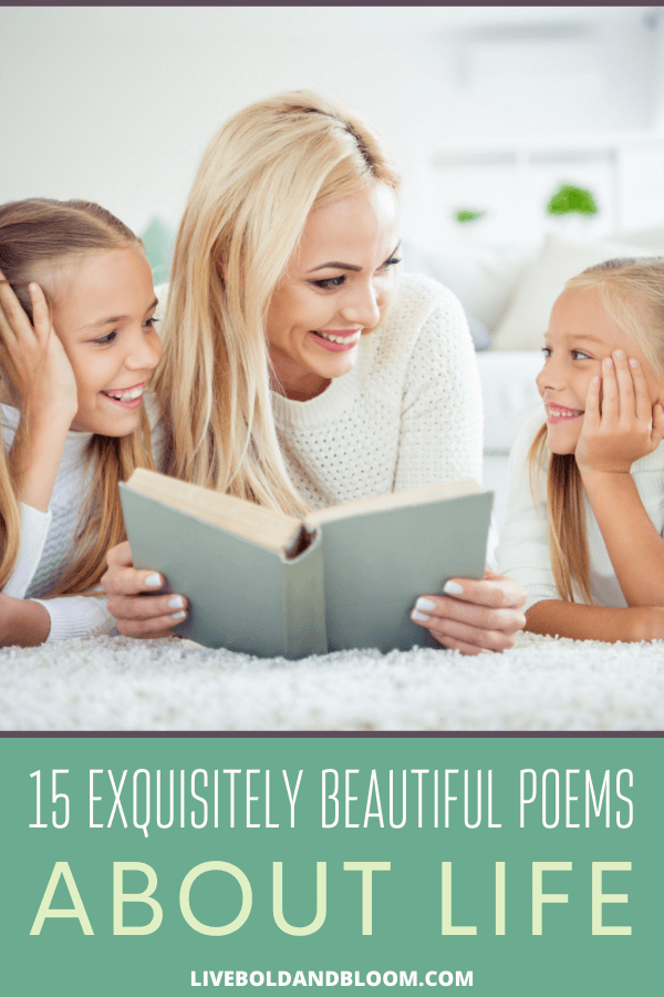 In just a few words, poetry can capture a wellspring of emotions about the intricacies of life that most of us have difficulty articulating.  Great poems about life not only give us a window into the heart of the poet, but they also compel us to explore our own inner worlds and longings. #quotes #life #mindfulness #passion #lifestyle