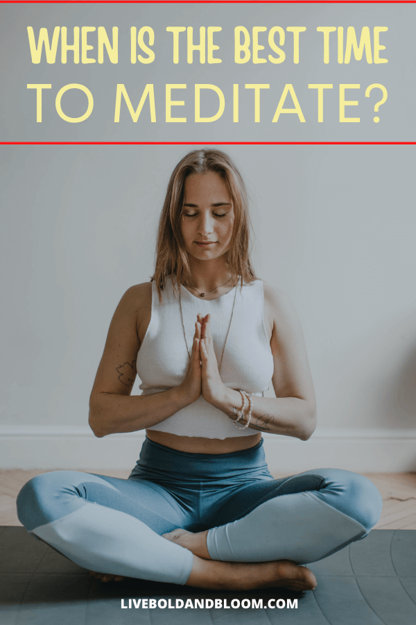 Do you want to become a regular meditator but don't know the ideal time of day for your practice?  As long as you can spare a few minutes a day, you can maintain a daily meditation habit. #mindfulness #meditation #mentalhealth #personalgrowth #selflove
