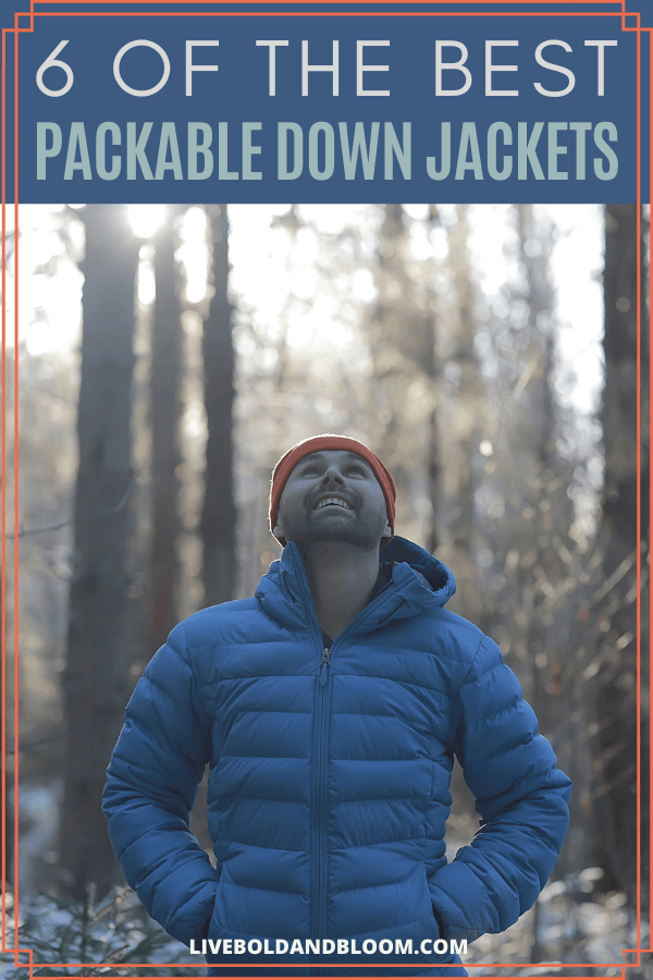 A down jacket is what you need for your next adventure. It's light and packable and is ideal when traveling, especially if you're going hiking. #travel