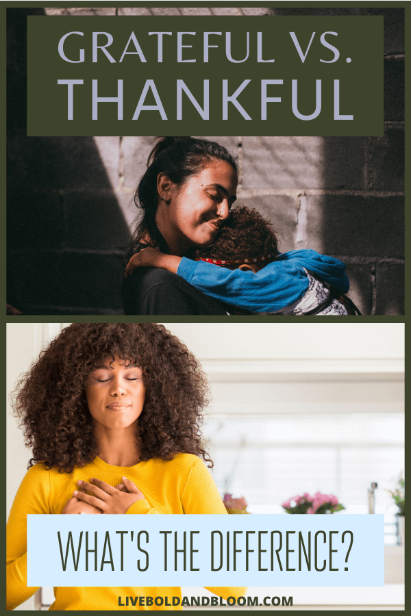 It is quite common to interchange the use of grateful and thankful. In this post, find out the difference between grateful vs. thankful.