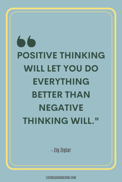 A quote by Zig Ziglar positive energy quotes