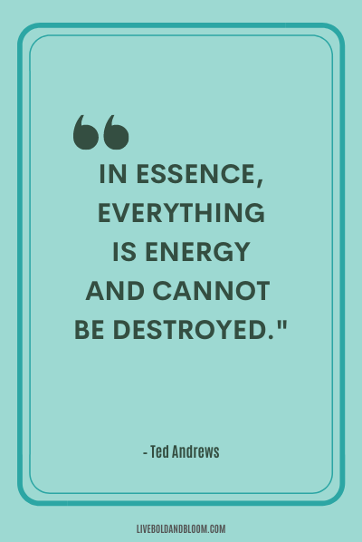 A quote by Ted Andrews positive energy quotes