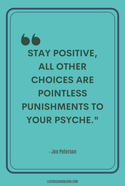 A quote by Joe Peterson positive energy quotes