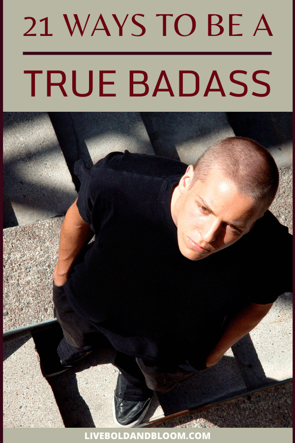 "The word ""badass"" may sound negative but it is actually a good trait and there's nothing wrong with being one. Read this post and learn how to be a true badass."