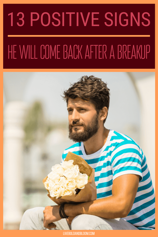 "You\ wonder whether he wants to come back after your break-up. You question yourself, ""will he come back?"" Read on this post to know the positive signs that he will come back after a breakup."