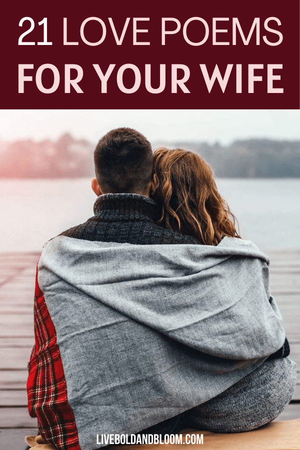 Looking for words to say to make your wife's heart flutter? Check out these love poems for your wife and tell them how much you love them through these.