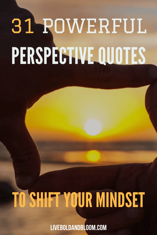 Change your perception of things with this list of perspective quotes we collected in this post.