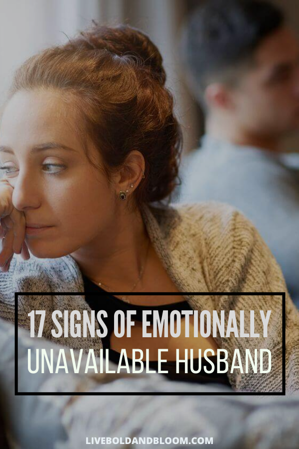 Your husband seems distant and aloof and he isn't into opening-up. Is he emotionally unavailable? Read this post and determine the signs of an emotionally unavailable husband.