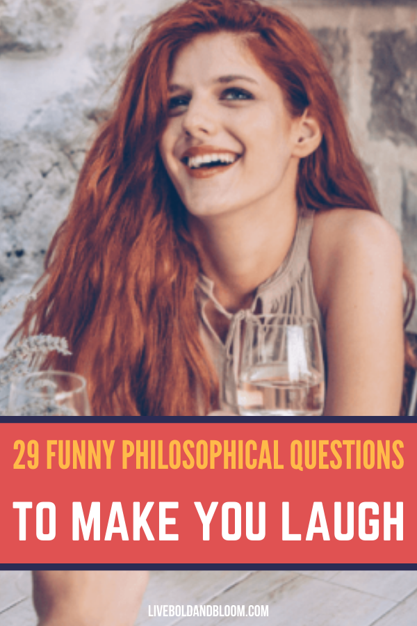 Make sure you're never running out of topics by starting your conversations with these funny philosophical questions listed in this post.