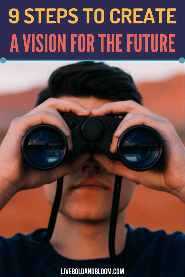 How do you create a vision for the future? Read this post to discover the fundamental steps in creating an effective vision for your future self.