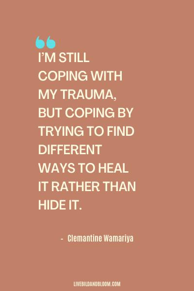 Emotional Abuse Quote by Clemantine Wamariya