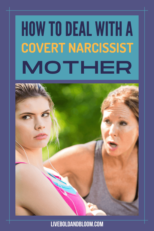 Do you think your mother is way too demanding? Read this post to know if your mother is controlling and learn how to deal with a covert narcissist mother