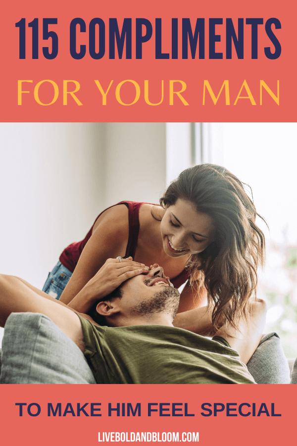 Before you dive into our list of compliments, though, it's important to know how to compliment a guy in a way he likes to be complimented.
