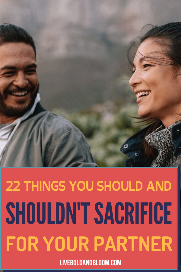 A relationship is about compromising on both you and your partner's needs. What are the sacrifices in a relationship and what shouldn't be sacrificed?