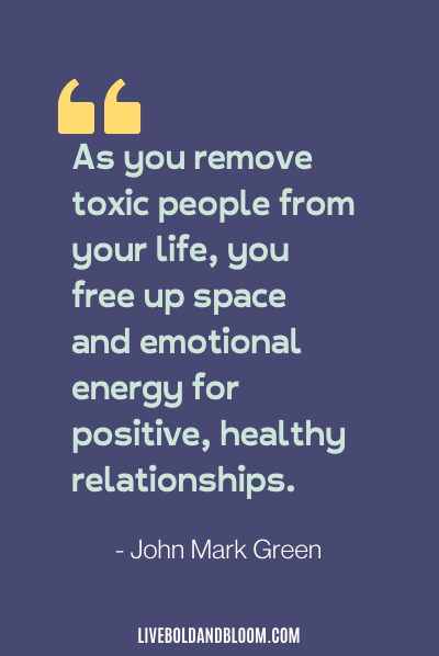 toxic relationship quote by John Mark Green