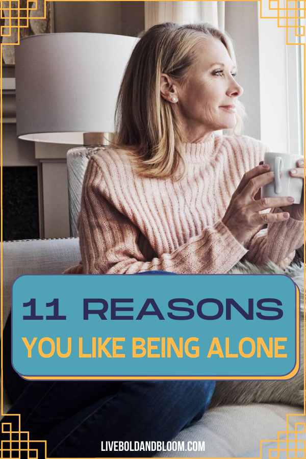 """Do you prefer to do things on your own and enjoy alone time and solitude? Read this post and answer your question of """"why do I like being alone."""""""