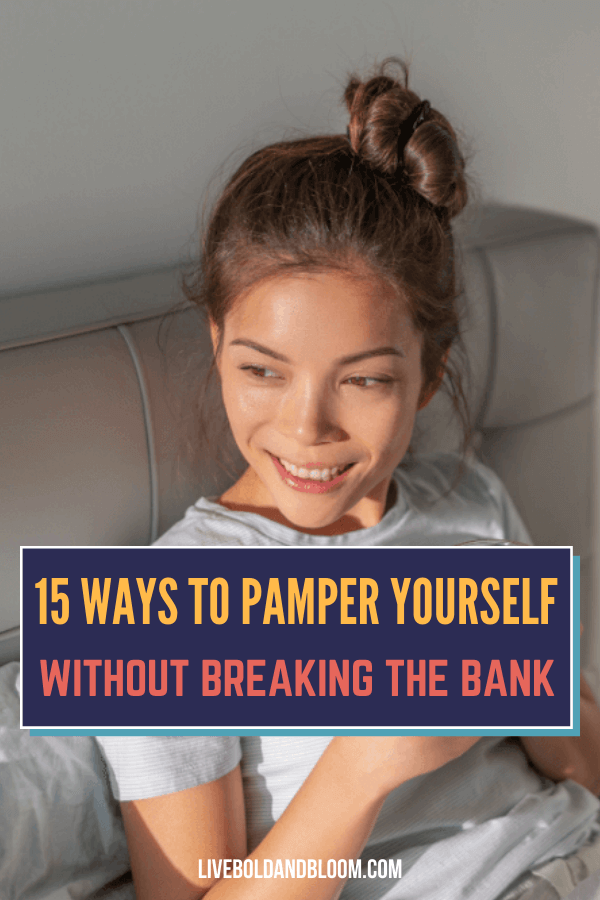 Treating yourself to something good once in a while is never a sin. So in this post, we collected 15 ways on how to pamper yourself without spending a lot.
