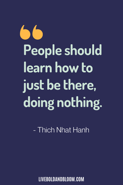 calming quote by Thich Nhat Hanh
