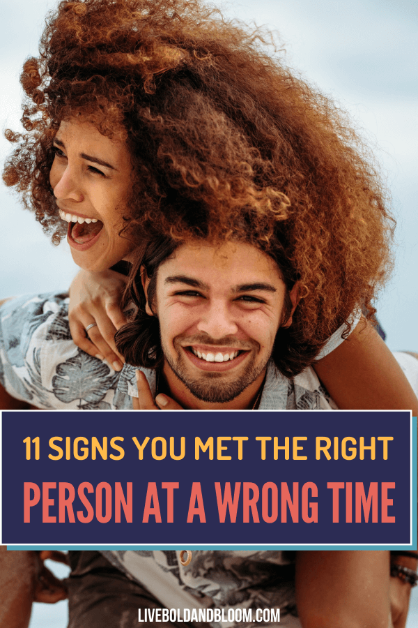 Relationship wrong timing 11 Signs